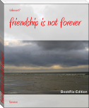 friendship is not forever