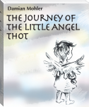 The Journey of the Little Angel Thot
