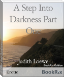 A Step Into Darkness Part One