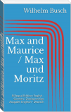 Max and Maurice / Max und Moritz