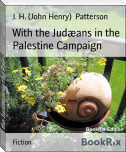 With the Judæans in the Palestine Campaign