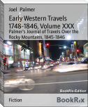 Early Western Travels 1748-1846, Volume XXX