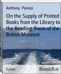 On the Supply of Printed Books from the Library to the Reading Room of the British Museum