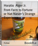From Farm to Fortune        or Nat Nason's Strange Experience