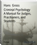 Criminal Psychology        A Manual for Judges, Pracitioners, and Students