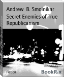Secret Enemies of True Republicanism