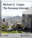 The Runaway Asteroid