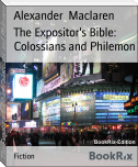 The Expositor's Bible: Colossians and Philemon
