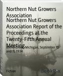 Northern Nut Growers Association Report of the Proceedings at the Twenty-Fifth Annual Meeting