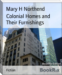 Colonial Homes and Their Furnishings
