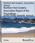 Northern Nut Growers Association Report of the Proceedings
