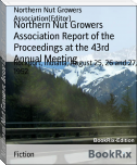Northern Nut Growers Association Report of the Proceedings at the 43rd Annual Meeting