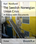 The Swedish-Norwegian Union Crisis