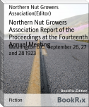 Northern Nut Growers Association Report of the Proceedings at the Fourteenth Annual Meeting