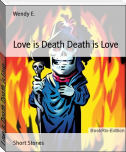 Love is Death Death is Love