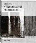 A Real Life Story of Abandonment