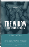 Threesome Stories : The Widow