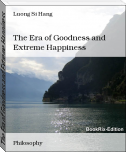 The Era of Goodness and Extreme Happiness