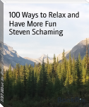 100 Ways to Relax and Have More Fun