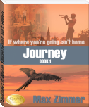 Journey (If Where You're Going Isn't Home)