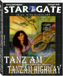 STAR GATE 030: Tanz am Tanzam Highway