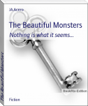 The Beautiful Monsters