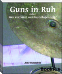 Guns in Ruh