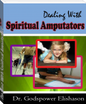 Dealing With Spiritual Amputators
