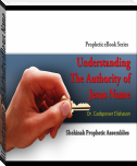 Understanding The Authority of Jesus Name