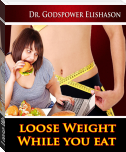 Loose Weight While You Eat