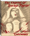 The Legend Of Riscaye Manor