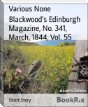 Blackwood's Edinburgh Magazine, No. 341, March, 1844, Vol. 55
