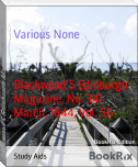 Blackwood'S Edinburgh Magazine, No. 341, March, 1844, Vol. 56