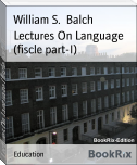 Lectures On Language (fiscle part-I)