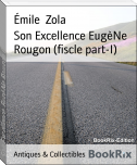 Son Excellence EugèNe Rougon (fiscle part-I)