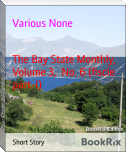 The Bay State Monthly,  Volume 3,  No. 6 (fiscle part-I)