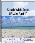 South With Scott (Fiscle Part-I)