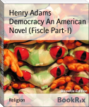 Democracy An American Novel (Fiscle Part-I)