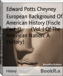 European Background Of American History (Fiscle Part-I)        (Vol. I Of The American Nation: A History)