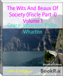 The Wits And Beaux Of Society (Fiscle Part-I) Volume 1