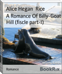A Romance Of Billy-Goat Hill (fiscle part-I)