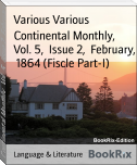 Continental Monthly,  Vol. 5,  Issue 2,  February,  1864 (Fiscle Part-I)
