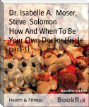 How And When To Be Your Own Doctor (fiscle part-I)