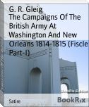 The Campaigns Of The British Army At Washington And New Orleans 1814-1815 (Fiscle Part-I)