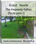 The Heavenly Father (fiscle part-I)        Lectures On Modern Atheism