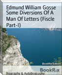 Some Diversions Of A Man Of Letters (Fiscle Part-I)