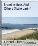 Bramble-Bees And Others (fiscle part-I)