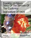 Story Of The Session Of The California Legislature Of 1909 (Fiscle Part-I)