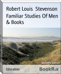 Familiar Studies Of Men & Books