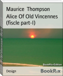 Alice Of Old Vincennes (fiscle part-I)